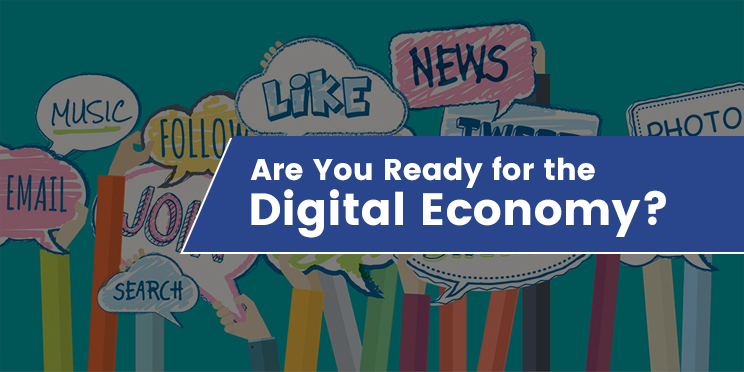 Are You Ready for the Digital Economy?